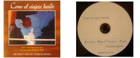 CD: Como el Viajero Herido